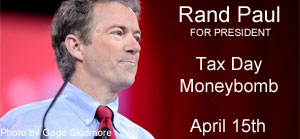 Rand Paul for President - Tax Day Moneybomb